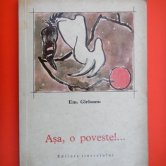 ASA O POVESTE Emil Garleanu desene de Traian Bradeanu - Carte de povesti