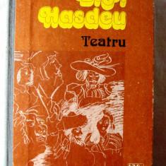 TEATRU, B. P. Hasdeu, 1982. Editie ingrijita de Constantin Cublesan. Carte noua