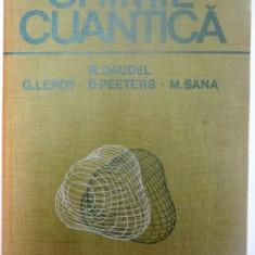 CHIMIE CUANTICA de R. DAUDEL, D. PEETERS, M. SANA, Bucuresti 1988 - Carte Chimie