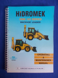 BULDOEXCAVATORUL HIDROMEK - HMK 102 SERIES * MANUAL DE FOLOSIRE - 2003