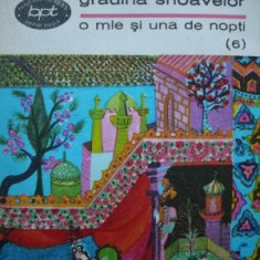 Florile hazului si gradina snoavelor - 1001 nopti (6) - Carte Basme