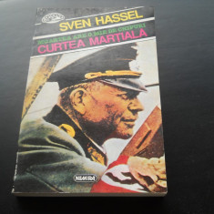 CURTEA MARTIALA - SVEN HASSEL - Roman istoric