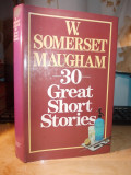 W. SOMERSET MAUGHAM - 30 GREAT SHORT STORIES - LONDON - 1984