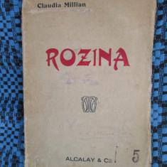 Claudia MILLIAN - ROZINA (prima editie - 1919)