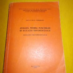 ANALIZA TEORIA FUNCTIILOR SI ECUATII DIFERENTIALE, ECUATII DIFERENTIALE - ION D, TEODORESCU, FACULTATEA DE MATEMATICA -MECANICA - Carte Matematica