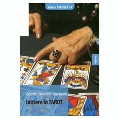 Colette Silvestre-Haeberle - Initiere în tarot - Carte astrologie