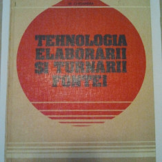 TEHNOLOGIA ELABORARII SI TURNARII FONTEI - I. RIPOSAN * M. CHISAMERA ( 270 ) - Carti Metalurgie