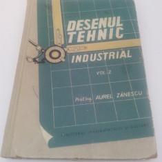 DESEN TEHNIC INDUSTRIAL/ VOL. 2/A. ZANESCU/ 1958