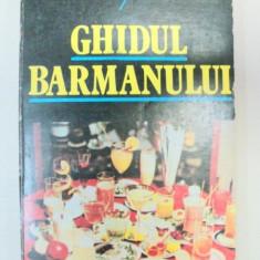 GHIDUL BARMANULUI de RADU NICOLESCU, DUMITRU MLADIN, 1985 - Carte Retete traditionale romanesti