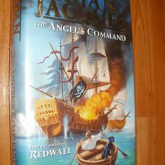 THE ANGEL'S COMMAND - BRIAN JACQUES - 2003 - CARTE IN LIMBA ENGLEZA - Carte in engleza