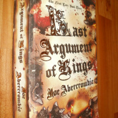 LAST ARGUMENT OF KINGS - JOE ABERCROMBIE - 2008- CARTE IN LIMBA ENGLEZA - Carte in engleza