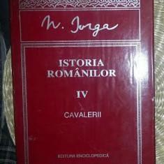 N. Iorga ISTORIA ROMANILOR vol. 4 CAVALERII Ed. Enciclopedica 1996 cartonata cu supracoperta - Istorie