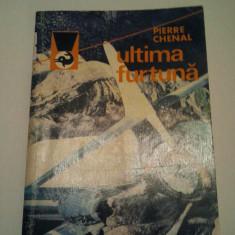 ULTIMA FURTUNA - PIERRE CHENAL { COLECTIA DELFINUL } ( 213 )
