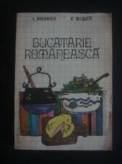 I. NEGREA * F. BUCSA - BUCATARIE ROMANEASCA foto