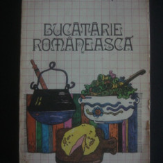 I. NEGREA * F. BUCSA - BUCATARIE ROMANEASCA