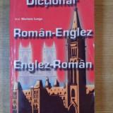 DICTIONAR ROMAN-ENGLEZ / ENGLEZ-ROMAN de MARIANA LUNGU