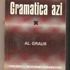 Al.Graur-Gramatica azi+Dictionar al greselilor de limba