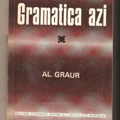 Al.Graur-Gramatica azi+Dictionar al greselilor de limba - Teste admitere liceu