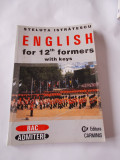 ENGLISH FOR  12 TH FORMERS WITH KEYS , BAC ADMITERE , STELUTA ISTRATESCU ,