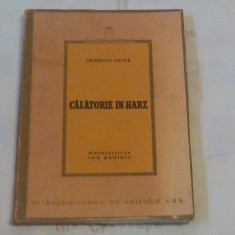 HEINRICH HEINE -  CALATORIE IN HARZ 1824 ~ Ed. 1946~