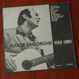 Disc vinil ( vinyl , pick-up ) - Tudor Gheorghe - Viata lumii !!!