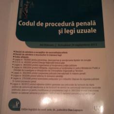 CODUL DE PROCEDURA PENALA SI LEGI UZUALE - ACTUALIZAT 24 SEPTEMBRIE 2012 - DAN LUPASCU ( 231 ) - Carte Codul penal adnotat