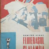 FLUIERASUL SI ALAMAIA - Dumitru Almas (ilustratii Roni Noel) - Carte de povesti