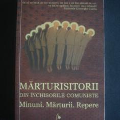 MARTURISITORII DIN INCHISORILE COMUNISTE * MINUNI MARTURII REPERE - Istorie