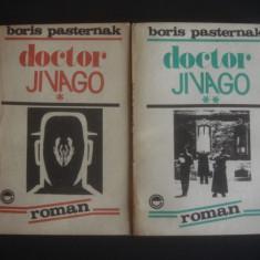 BORIS PASTERNAK - DOCTOR JIVAGO 2 volume - Roman, Anul publicarii: 1991