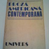 PROZA AMERICANA CONTEMPORANA - OCTAVIAN ROSKE * RUXANDRA TODIRAS ( 45 ) - Roman, Anul publicarii: 1989