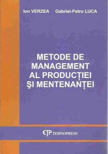 AS - VERZEA ION - METODE DE MANAGEMENT AL PRODUCTIEI SI MENTENANTEI