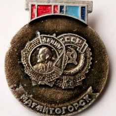 T1. INSIGNA RUSIA URSS MAGNITOGORSK ORDINUL MUNCII 1971 SI ORDINUL LENIN 1979 **, Europa