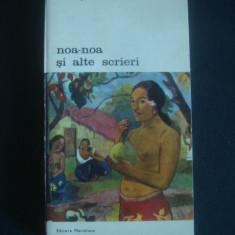PAUL GAUGUIN - NOA NOA SI ALTE SCRIERI