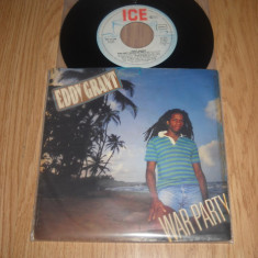 Eddy Grant ‎: War Party/Say I Love You (1982) (vinil single cu 2 piese) - Muzica Reggae Altele