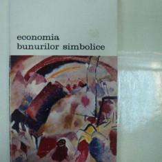 ECONOMIA BUNURILOR SIMBOLICE de PIERRE BOURDIEU, BUCURESTI 1986 - Carte Istoria artei