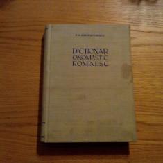 DICTIONAR ONOMASTIC ROMANESC  -- N. A. Constantinescu  -- 1963,  468 p.; tiraj: 3550 ex.