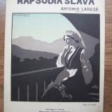 PARTITURA - RAPSODIA SLAVA - ANTONIO LARESE,editor N. MISCHONZNIKY (interbelica)