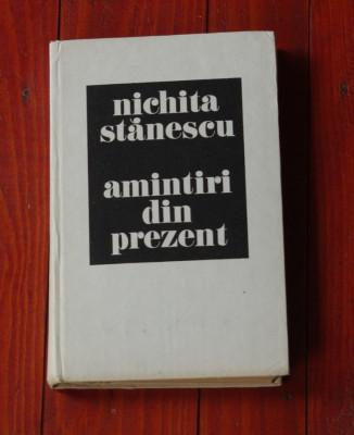 carte - Nichita Stanescu - Amintiri din prezent - Ed. sport-turism 1985 - 396 pagini foto