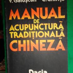 Manual de acupunctura traditionala chineza-V.Galuscan, C.Chirita - Carte Recuperare medicala