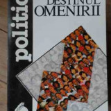 Destinul Omenirii - P.p. Negulescu, 522397 - Filosofie
