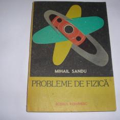 Probleme de fizică - Autor(i): Mihail Sandu,RF7/2,RM3