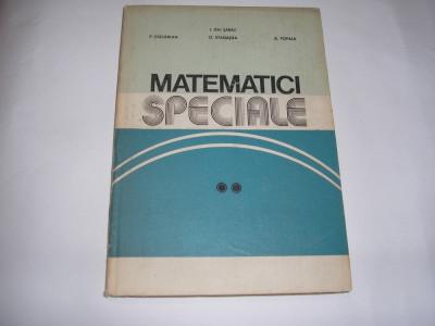 Matematici Speciale Vol. Ii - I. Gh. Sabac P. Cocarlan O. Stanasila,RM2 foto