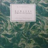 Romanta Provinciala - H. P. Bengescu, 523642 - Carte veche