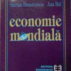 Economie Mondiala - Sterian Dumitrescu Ana Bal ,522616