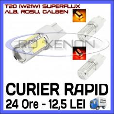 BEC AUTO LED LEDURI T20 W21W - SUPERFLUX -  MARSARIER SEMNALIZARE POZITIE FRANA