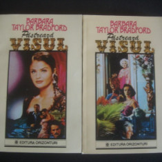 BARBARA TAYLOR BRADFORD - PASTREAZA VISUL 2 volume - Roman dragoste, An: 1993