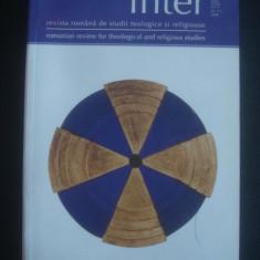 INTER - REVISTA ROMANA DE STUDII TEOLOGICE SI RELIGIOASE anul 2, NR 1-2, 2008