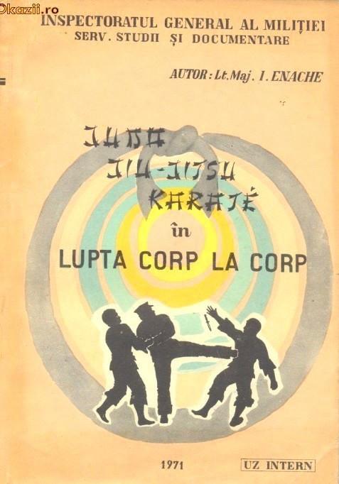 Lt Maj I Enache Judo Jiu Jitsu Karate In Lupta Corp