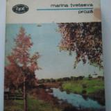 PROZA - MARINA TVETAEVA ( 92 ) - Roman, Anul publicarii: 1986
