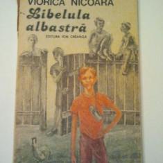 LIBELULA ALBASTRA - VIORICA NICOARA ( 435 ) - Roman, Anul publicarii: 1988